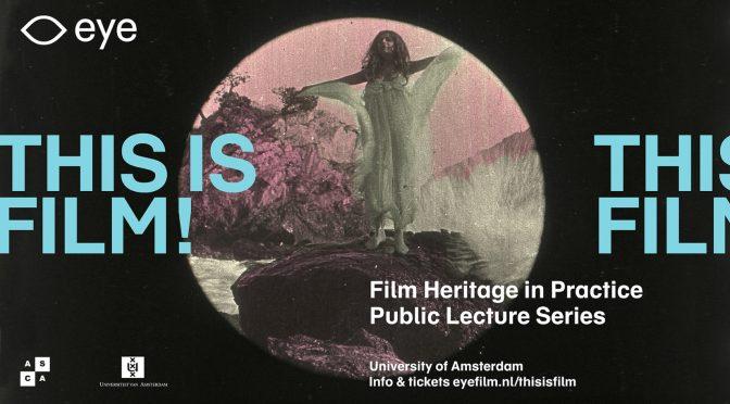 This is Film! Film Heritage in Practice